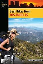 Best Hikes near Los Angeles by Monique Riedel and Allen Riedel (2011, Paperback)