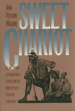 Sweet Chariot : Slave Family and Household Structure in Nineteenth-Century...