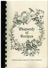 *CHATTANOOGA TN 1991 *RHAPSODY OF RECIPES COOK BOOK *SYMPHONY YOUTH ORCHESTRA