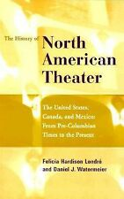 Acc, History of the North American Theater: The United States, Canada and Mexico