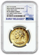 2017-W Liberty 225th Annv High Relief Gold $100 NGC PF69 UC ER PRESALE SKU45291