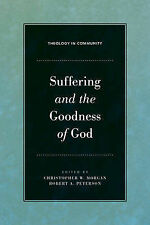 Suffering and the Goodness of God by Crossway Books (Hardback, 2008)
