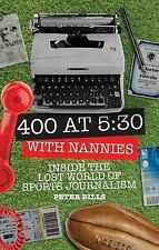 Four Hundred Words at Five-Thirty with 'Nannies': Inside the Lost World of Sport