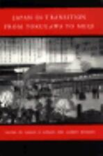 Princeton Legacy Library: Japan in Transition : From Tokugawa to Meiji (1988,...