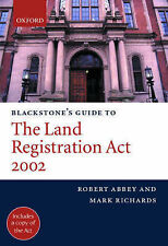 Blackstones Guide To The Land Registration Act 2002 (Blackstones Guide Series),A