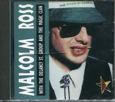 Malcolm Ross with the Delancy St. Group and The Magic Clan by Malcolm Ross CD