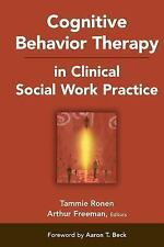 Cognitive Behavior Therapy in Clinical Social Work Practice Springer Series on