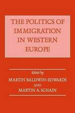 The Politics of Immigration in Western Europe by