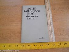 1928 The Bullseye and the Secret of it Robert M Clutch book 28pgs Cavalry w/pics