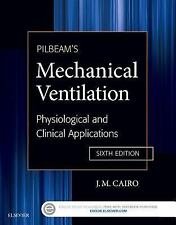 Pilbeam's Mechanical Ventilation : Physiological and Clinical Applications 2016
