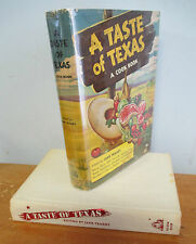 A TASTE OF TEXAS A Cook Book edited by Jane Trahey, Early 1970s Reprint in DJ