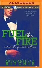 Calloway Sisters: Fuel the Fire 3 by Krista Ritchie and Becca Ritchie (2016,...