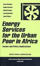Energy Services for the Urban Poor in Africa: Issues and Policy Implications (Af