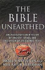 The Bible Unearthed: Archaeology's New Vision of Ancient Israel and the Origin o