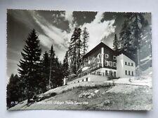 SAPPADA rifugio Monte Ferro cadore Belluno vecchia cartolina