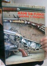 """ARMI DA FUOCO ANTICHE E MODERNE"""", A. Mondadori Editore, 1973"""