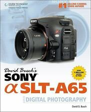 David Busch's Sony Alpha SLT-A65 Guide to Digital Photography (David Busch's Dig