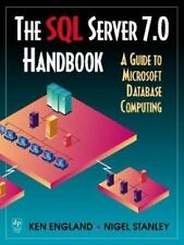 The SQL Server 7.0 Handbook: A Guide to Microsoft Database Computing-ExLibrary
