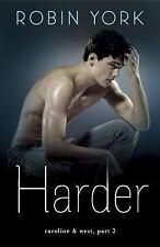 Harder: A Novel (Caroline & West)-ExLibrary
