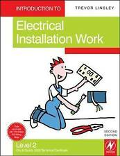 Introduction to Electrical Installation Work, Level 2: City & Guilds 2330 Techni