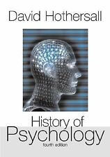 History of Psychology 4E by David Hothersall 4th (2003, Paperback, Revised)