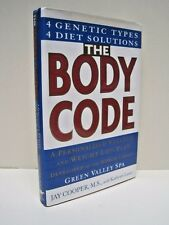 The Body Code: Four Genetic Types, Four Genetic Solutions by Jay Cooper, M.S.