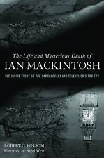 The Life and Mysterious Death of Ian MacKintosh: The Inside Story of The Sandbag