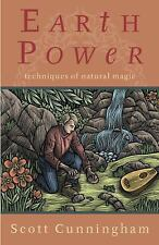 Practical Magick: Earth Power : Techniques of Natural Magic by Scott Cunningham
