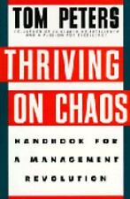 THRIVING ON CHAOS TOM PETERS HANDBOOK FOR REVOLUTION BOOK MANAGEMENT BUSINESS