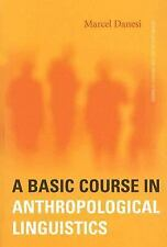 A Basic Course in Anthropological Linguistics (Studies in Linguistic and Cultura