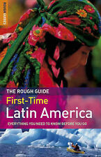 The Rough Guide First-time Latin America by Polly Rodger Brown, James Read...