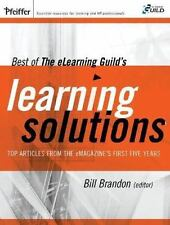 Best of The eLearning Guild's Learning Solutions: Top Articles from the eMagazin