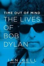 Time Out of Mind: The Lives of Bob Dylan-ExLibrary