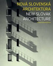 New Slovak Architecture: Selection of Works, 1999-2009