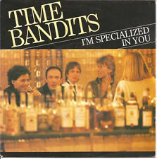 "TIME BANDITS - I'm Specialized In You (ps) 7"" 45"