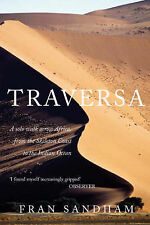 Fran Sandham Traversa: A Solo Walk Across Africa, from the Skeleton Coast to the