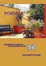 Poemas Historias de Amor by Francisco Flores (2010, Paperback)