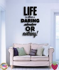 Wall Sticker Quotes Words Life Is Either Daring Adventure Or Nothing z1494