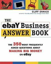 The EBay Business Answer Book : The 350 Most Frequently Asked Questions about M…