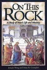 On This Rock: A Study of Peter's Life and Ministry-ExLibrary