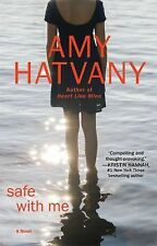 Safe With Me by Hatvany, Amy. Paperback