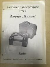 Tandberg Service Manual for the Type 2 Tape Recorder Reel to Reel ~ Original