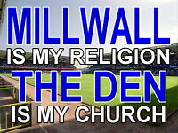 Millwall is my Religion The Den is my Church Metal Sign (Aluminium)