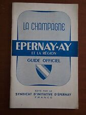 Ancienne Brochure publicitaire - La Champagne - Epernay Ay Guide officiel