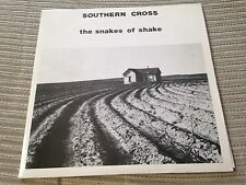 "SNAKES OF SHAKE - SOUTHERN CROSS 7"" SINGLE UK TBC 85 INDIE ROCK POST PUNK"