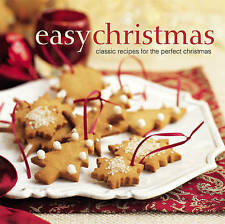 Easy Christmas: Classic Recipes for the Perfect Christmas,VERYGOOD Book