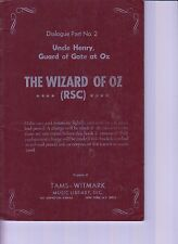 R.S.C.  The Wizard Of Oz Dialogue Part No 2 Uncle Henry Guard Gate Book  (E1-15)