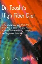Dr. Tooshi's High Fiber Diet : A Revolutionary Diet That Will Help You to...