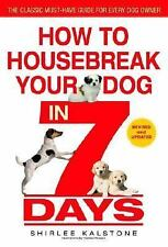 How to Housebreak Your Dog in 7 Days (Revised), Shirlee Kalstone, Good Book