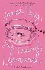 My Friend Leonard by James Frey (2006, Paperback)